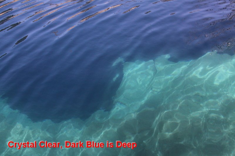 Crystal Clear, Dark Blue is Deep