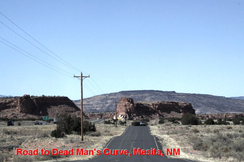 Road to Dead Man's Curve, Mesita, NM